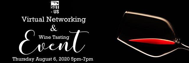 SUT-US August Virtual Networking Event & Wine Tasting