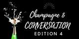 Champagne & Conversation Edition 4